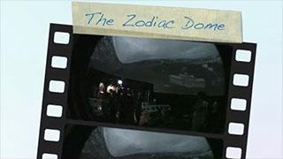 Zodiac Dome : Show